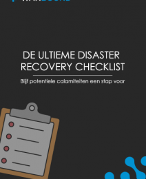 De Ultieme Disaster Recovery Checklist